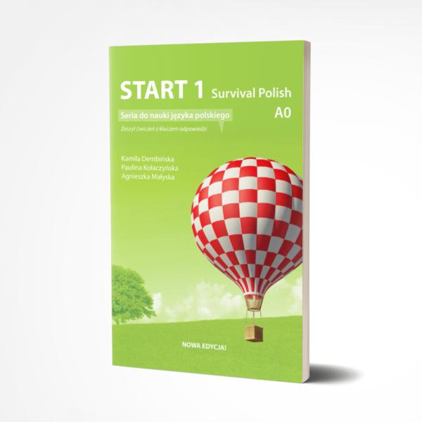 Start 1 Survival Polish seria do nauki jezyka polskiego A0 Zeszyt cwiczenn z kluczem odpowiedzi