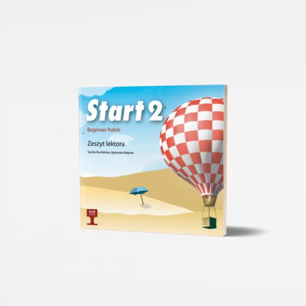 Start 2 Beginner Polish Zeszyt lektora