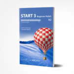 Start 3 Beginner Polish Seria do nauki jezyka polskiego A2- seria do nauki jezyka polskiego