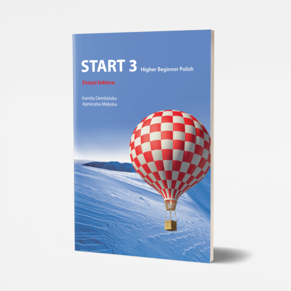 Start 3 Higher Beginner Polish - zeszyt lektora