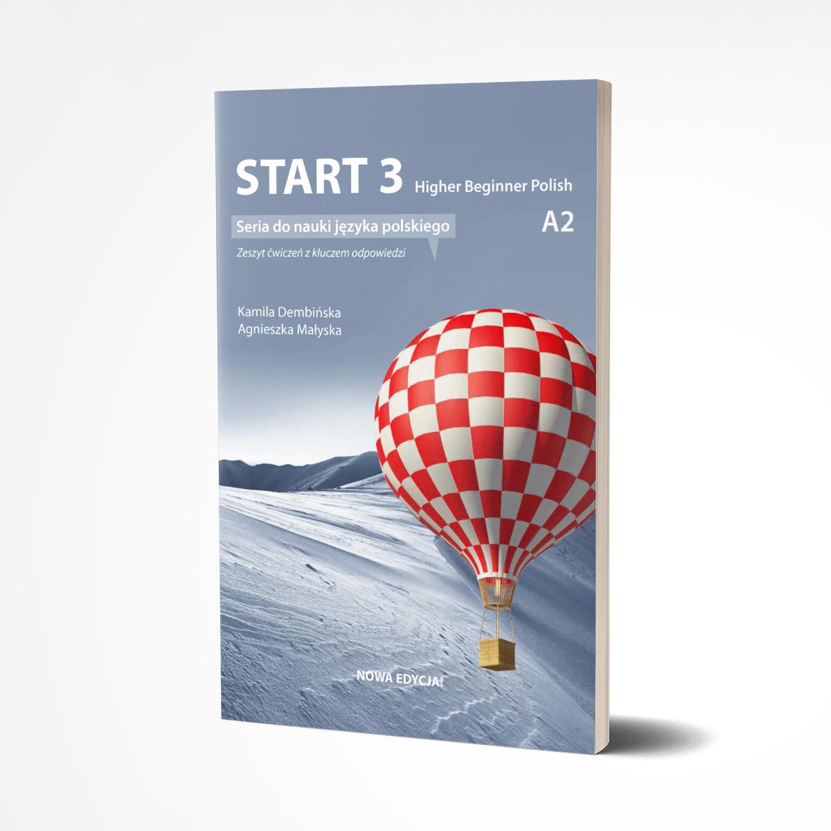 Start 3. Higher Beginner Polish. Zeszyt ćwiczeń.